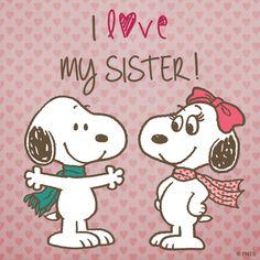 I love my sister.