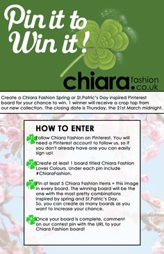 Pin it to Win it!  Chiara Fashion new competition inspired by St. Patrick's Day and spring! Good luck everyone! X