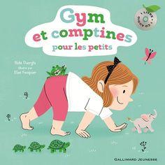 Gym et comptines pour les petits de Rida Ouerghi, illustré par Elsa Fouquier Gallimard Jeunesse