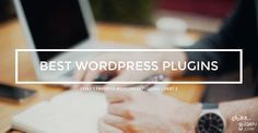 Web Design: Favorite Wordpress Plugins Part 2 Me On The Web, Google Fonts, Wordpress Plugins, Business Planning, Online Business, About Me Blog, Blogging, Web Design, Knowledge