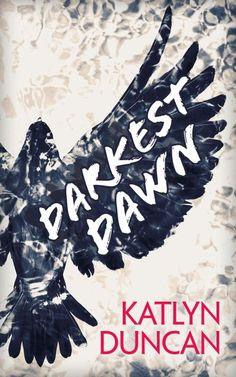 Darkest Dawn by Katlyn Duncan