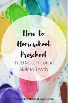How to homeschool preschool what skills to teach