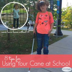 Kids should take their canes everywhere - to the grocery store, to the restaurant, to grandma's house, on family vacation, everywhere! Here are some tips for getting around school, so says Pete: