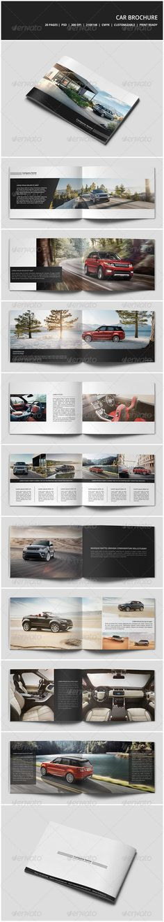 Car Brochure  #GraphicRiver         Car Brochure  	 Details   20 pages  Easy to modify  CMYK  300 DPI  210mm x 148mm  Print ready  Layered PSD   	 Font  	 Open Sans  	 Photos  	 Photos are not included.  	 Photos by  Land Rover MENA  	 Thank you!