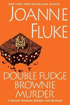 Double fudge brownie murder / Joanne Fluke  http://encore.greenvillelibrary.org/iii/encore/record/C__Rb1381776