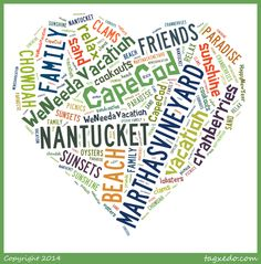Word cloud fun: 19 things we love about Cape Cod, Nantucket & Martha's Vineyard. Add more words? #2014
