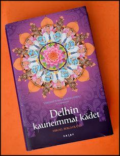 Mikael Bergstrand: Delhin kauneimmat kädet