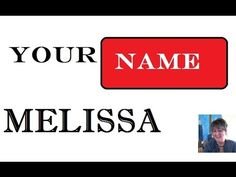 Melissa Name Meaning 1st. Name 🎥 Neimology Science ® - YouTube