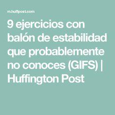 9 ejercicios con balón de estabilidad que probablemente no conoces (GIFS) | Huffington Post
