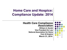 Compliance Issues in Home Health and Hospice Health Care Compliance Association 2014
