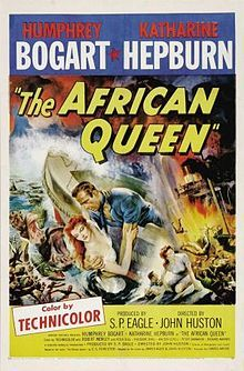 The African Queen (1951) In Africa during WW1, a gin-swilling riverboat owner/captain is persuaded by a strait-laced missionary to use his boat to attack an enemy warship.  Humphrey Bogart, Katharine Hepburn, Robert Morley...TS Classic