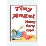 Tiny Angel (Paperback)By Nancy Carty Lepri