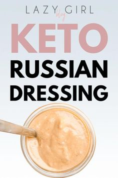 Low carbohydrate diet 491103534368367934 - Keto Russian Dressing – Lazy Girl Source by TerryAnnMarie Keto Diet List, Starting Keto Diet, Ketogenic Diet Meal Plan, Ketogenic Diet For Beginners, Keto Diet For Beginners, Ketogenic Recipes, Diet Recipes, Diet Meals, Healthy Recipes