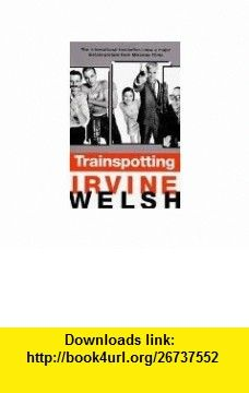 Trainspotting (9782879291048) Irvine Welsh , ISBN-10: 2879291046  , ISBN-13: 978-2879291048 ,  , tutorials , pdf , ebook , torrent , downloads , rapidshare , filesonic , hotfile , megaupload , fileserve