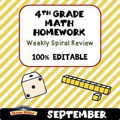 4th Grade Math Homework Weekly Spiral Review Start the year off right with this 4th Grade Math Homework Weekly Spiral Review resource. The first 4 weeks is already done for you! This resource can easily be used not only as math homework, but morning work,
