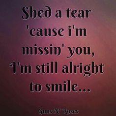 Patience ~ Guns N' Roses Song Lyric Quotes, Film Quotes, Music Lyrics, Music Quotes, Guns N Roses, Roses Lyrics, Rose Quotes, November Rain, Frases