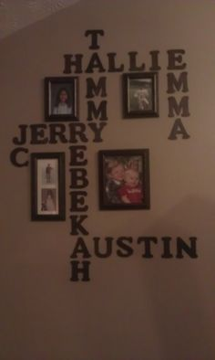 ~Family~ I bought letters @ Hobby Lobby & stained them... Used commercial double sided tape to secure to wall~