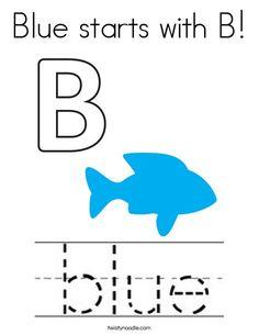 Blue starts with B Coloring Page - Twisty Noodle Preschool Lesson Plans, Preschool Math, Preschool Worksheets, Letter B Activities, Color Activities, English Activities, Pre K Worksheets, Science Notes, Kindergarten Learning