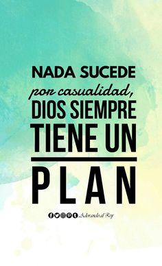 Nada sucede por casualidad, Dios siempre tiene un plan #FrasesCristianas #AdorandoalRey #crecimientoespiritual