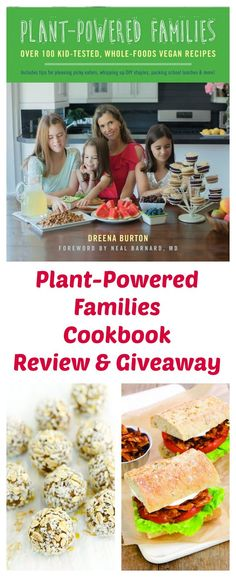 Dreena Burton's Plant-Powered Families Cookbook Review & A Giveaway!