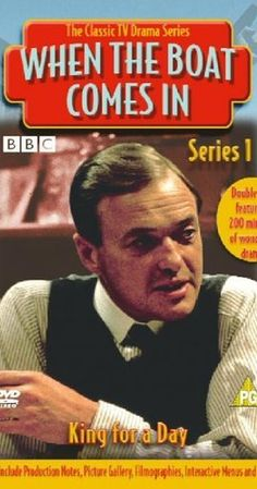 When the BoatComes In - Created by James Mitchell.  With James Bolam