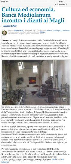 """Titola:"""" economia e cultura con banca Mediolanum ai magli di Sarezzo"""" Ecco l'articolo della nostra iniziativa su l'eco delle Valli"""