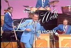 The Lawrence Welk Show.. My gramma Grams favorite show ( mom liked it too