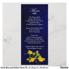 Dark Blue and Yellow Rose Wedding Menu Wedding Candy, Rose Wedding, Floral Wedding, Wedding Dinner Menu, Wedding Menu Cards, Yellow Rose Flower, Yellow Roses, Trio Of Desserts, White Balsamic Vinaigrette