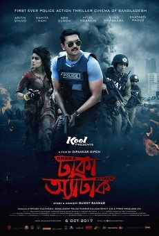 Dhaka Attack 2017 Full Movie Download 720p DVDRip online. Bengali movie Dhaka Attack download dubbed dual audio full hd torrent yify 1080p direct link.