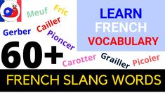 Want to increase your French slang vocabulary? Watch this video to learn more than 60 slang words and backwards slang words. French Slang, Learn French Beginner, Vocabulary, Templates, Watch, Learning, Words, Snail, Stencils