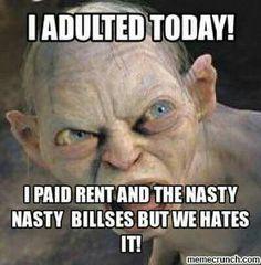 Oh Gollum....lol