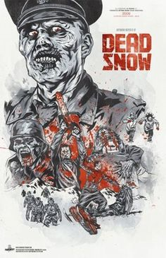 Dead Snow (best movie ever. of all time.)
