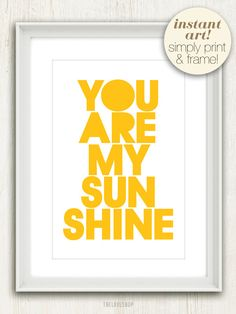 You Are My Sunshine (in Sunny Yellow and White) No. 012 - 4x6 Printable Digital Download Collage Sheet. FREE Delivery via email. $5.00, via Etsy.