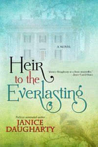 Heir to the Everlasting by Janice Daugharty