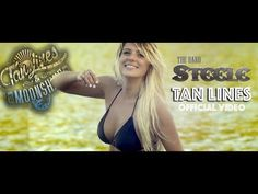 The Band Steele - Tan Lines [Official Music Video] - YouTube