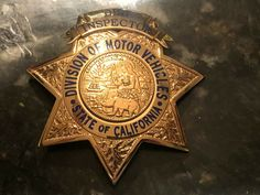 District Inspector, Division of Motor Vehicles, State of California (Irvine and Jachens) Motor Vehicle, Motor Car, Law Enforcement Badges, California Highway Patrol, Police Badges, Los Angeles County, State Police, Division, Patches