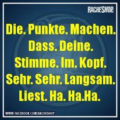 Man. Könnte. Beinahe. Glaube. Dass. Das. Stimmt. Menno. #fun #geklautbeiracheshop #Racheshop