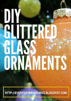 Today on the Everyday Moodlings blog create your own glittered glass ornaments. They make great gifts and package toppers, too!
