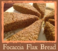 Focaccia Flax Bread: absolutely heavenly and pairs perfectly with every meal! (paleo, gluten free)  By www.aunaturalenutrition.com
