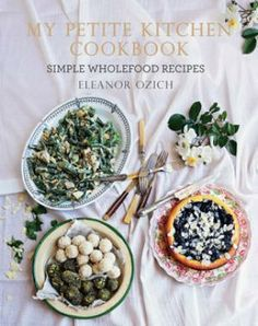 Booktopia has My Petite Kitchen Cookbook, Simple Wholefood Recipes by Eleanor Ozich. Buy a discounted Hardcover of My Petite Kitchen Cookbook online from Australia's leading online bookstore. Wine Recipes, Whole Food Recipes, Petite Kitchen, Cookbook Pdf, Organic Recipes, Ethnic Recipes, Best Cookbooks, Thing 1, Balanced Meals