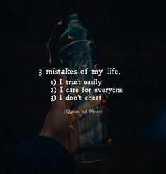 3 mistakes of my life. 1) I trust easily 2) I care for everyone 3) I don't cheat via (http://ift.tt/2HHCvpG)