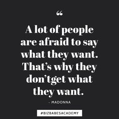So dont be afraid to say it! You get to tell the world who you want to be. So tell them that youre a kickass coach designer or maker and sooner or later the world will start believing you.