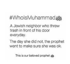 This is amazing-- this is what our beloved Prophet did in his life