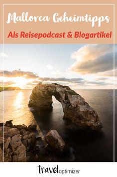 Diese Mallorca Geheimtipps kanntest du vll. noch nicht. Hol dir als Podcast oder auf dem Blog alle Mallorca Reisetipps und planen deine ultimative Reise. #mallorca #reisen #urlaub Menorca, Water, Hotels, Outdoor, Board, Travel, Gripe Water, Outdoors, Viajes