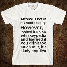 ALCOHOL IS NOT IN MY VODKABULARY - Any Day Tees - Skreened T-shirts, Organic Shirts, Hoodies, Kids Tees, Baby One-Pieces and Tote Bags Custom T-Shirts, Organic Shirts, Hoodies, Novelty Gifts, Kids Apparel, Baby One-Pieces | Skreened - Ethical Custom Apparel