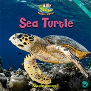 Sea Turtle—by Nicole Boswell Series: Zoozoo Animal World GR Level: F Genre: Informational