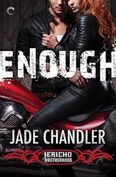 Enough: A Dark, Erotic Motorcycle Club Romance (Jericho Brotherhood Book Romance Books Online, Brotherhood Books, Get Her Back, Motorcycle Clubs, Tomorrow Will Be Better, Book Summaries, Fantasy Books, Love Reading, Book 1
