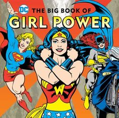 The big book of girl power by Julie Merberg. Click on the image to place a hold on this item in the Logan Library catalog.