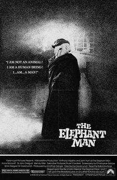 The Elephant Man (1980). Based on the true story of Joseph Merrick, a severely deformed man in 19th century London. Directed by David Lynch.