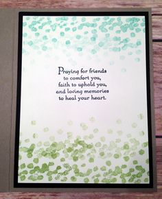 This is the inside of the card Praying For Friends, Healing Heart, Stamp Pad, Stampin Up, Faith, Memories, Creative, Cards, Souvenirs
